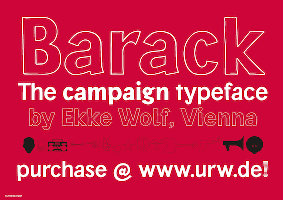 Barack. The campaign typeface by Ekke Wolf